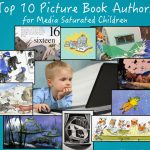 Top Ten Best Authors for Media Saturated Kids
