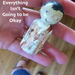 Sometimes Everything Isn't Going to be Okay.