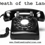 The Death of the Landline